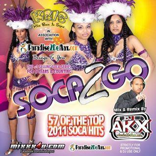 DJ A.K.X - SOCA 2 GO 2011