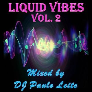 Liquid Vibes Vol. 2