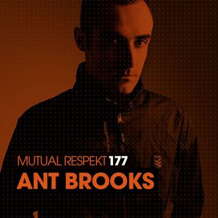 2016-05-12 - Ant Brooks - Mutual Respekt 177