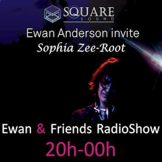 2016.05.07 Ewan & Friends#9 Part - 1 With Sophia Zee-Root