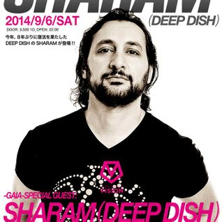 2014.09.06 INDEPENDENT Feat. SHARAM - Deep Space DJ CHiE Nakajima @Sound Musium VISION