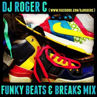 DJ Roger C - Funky Beats & Breaks Mix