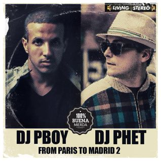 From Paris to Madrid 2 (w/ DJ Pboy)