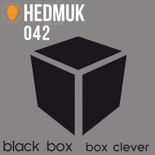 Black Box / Box Clever - HEDMUK Exclusive Mix: Mixed by Gantz
