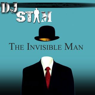 DJ Stam - Invisible Man