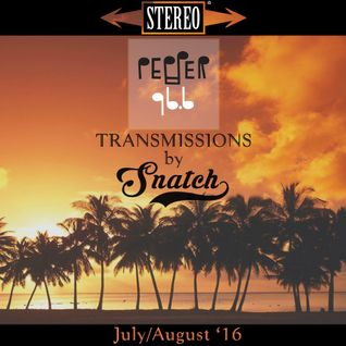 Transmissions @ Pepper 96.6 (July/August '16) by DJ Snatch