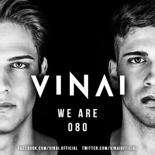VINAI Presents WE ARE Episode 080