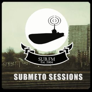 Submeto Sessions 4 on Sub.fm 13/05/14