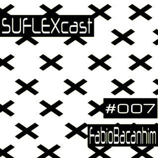 SUFLEXCast #007LIVE Fabio Bacanhim  14-05-2016