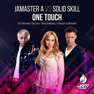 Jamaster A vs Solid Skill - One Touch (Beat Anatomy Radio Mix)