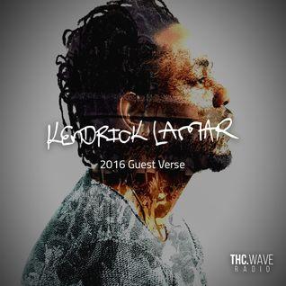 Episode 36 | Kendrick Lamar 2016 Guest Verse