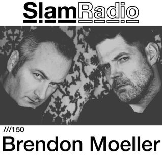#SlamRadio - 150 - Brendon Moeller aka Echologist