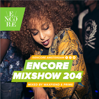 Encore Mixshow #204