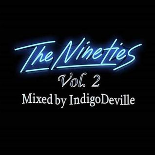 IndigoDeville   the NINETIES Vol 2