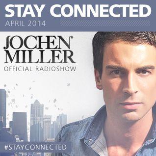 Jochen Miller Stay Connected #39 April 2014