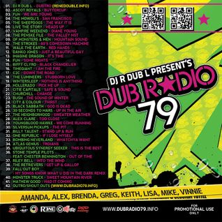 DJ R DUB L Present's DUB Radio Vol. 79 (For Promotional Use Only!) 2013