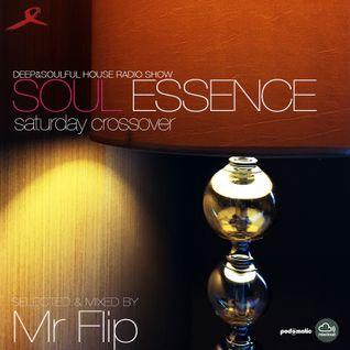 Soul Essence | Deep & Soulful Radio Show | Saturday Crossover | Mr Flip Calvi