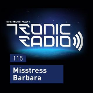 Tronic Podcast 115 with Misstress Barbara