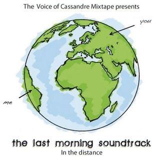 THE LAST MORNING SOUNDTRACK  : MIXTAPE  N° 10