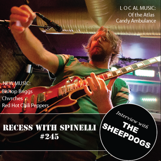 RECESS with SPINELLI #245, The Sheepdogs