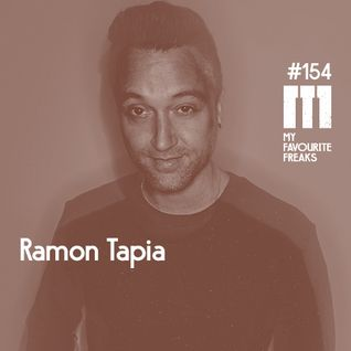 My Favourite Freaks Podcast # 154 Ramon Tapia