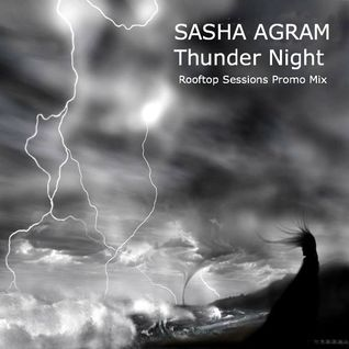SASHA AGRAM - THUNDER NIGHT