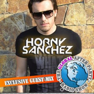 The Global After Party Radio show 01-28-2012 HR 2 with Horny Sanchez