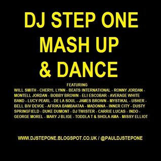 DJ Step One - Mash Up & Dance