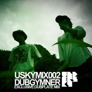 [USKYMIX002] DUBGYMNER - Exclusive Dubplate Mix