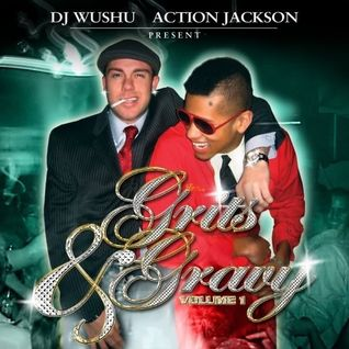 Grits and Gravy ft. Action Jackson (2005)
