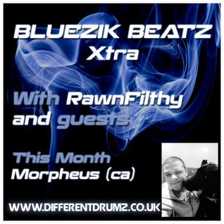 Bluezik Beatz Xtra #3 Guest mix by Morpheus (CA)  Live on Different Drumz [18-03-16]