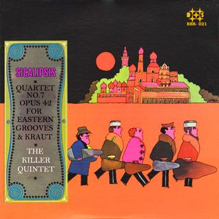 THE KILLER QUINTET. Opus 43 for Eastern, Grooves and Kraut