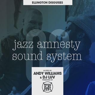 JAZZ AMNESTY SOUND SYSTEM - #03 (Ellington Disguises)