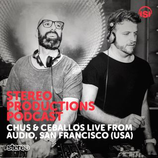 WEEK28_15 Chus & Ceballos Live from AUDIO, San Francisco (USA)