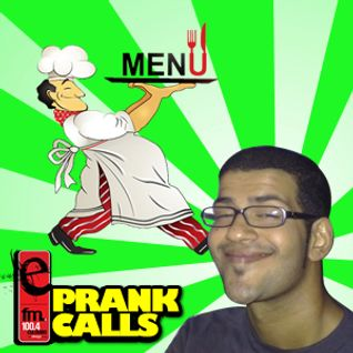 What's On the Menu - E FM Prank Call