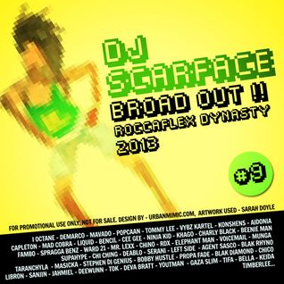 DJ SCARFACE - BROAD OUT !! 2013