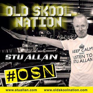 (#208) STU ALLAN ~ OLD SKOOL NATION - 5/8/16 - OSN RADIO