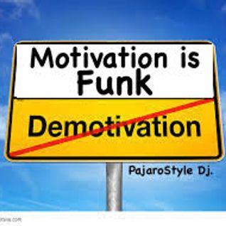 Motivation is Funk