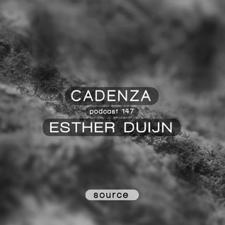 Cadenza Podcast | 147 - Esther Duijn (Source)