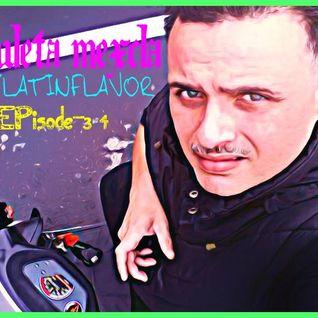 DJLatinFlavor's(CHULETA MEXCLA)Episode-34