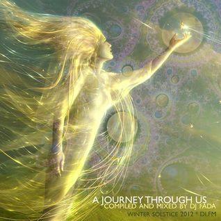 A Journey through us | Winter Solstice 2012 (dec-12)