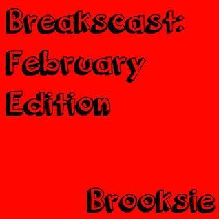 Breakscast: February Edition