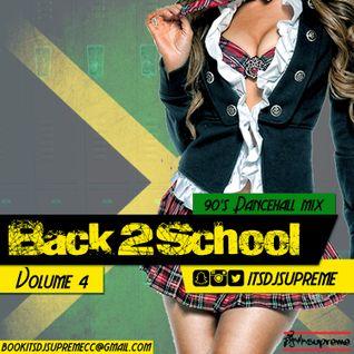 Back 2 School Volume 4 - 90s Dancehall Mix
