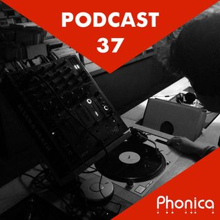 Phonica Podcast 37