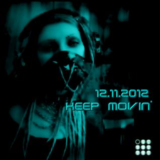 keep movin' 12.11.2012