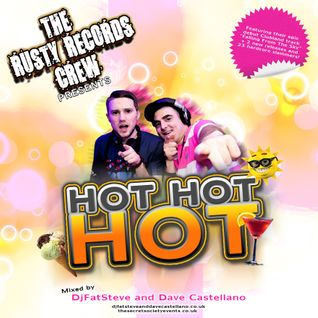 Hot Hot Hot (DjFatSteve and Dave Castellano 2012 Demo)