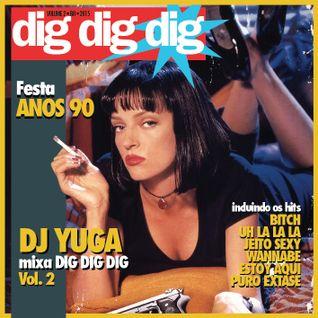 DJ Yuga mixa DIG DIG DIG Vol. 2