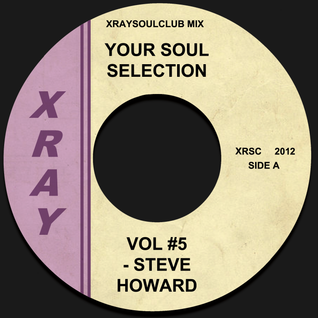 YOUR SOUL SELECTION VOL #5 - STEVE HOWARD