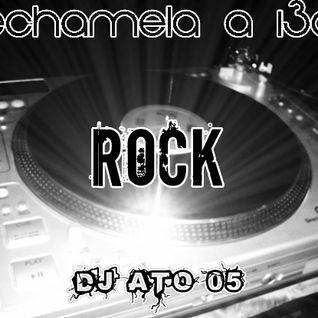 ECHAMELA A 130 ROCK - DJ ATO 05