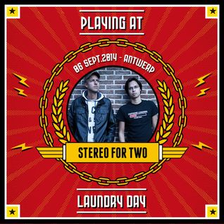 Stereo For Two - Laundry Day 2014 Promo-mix